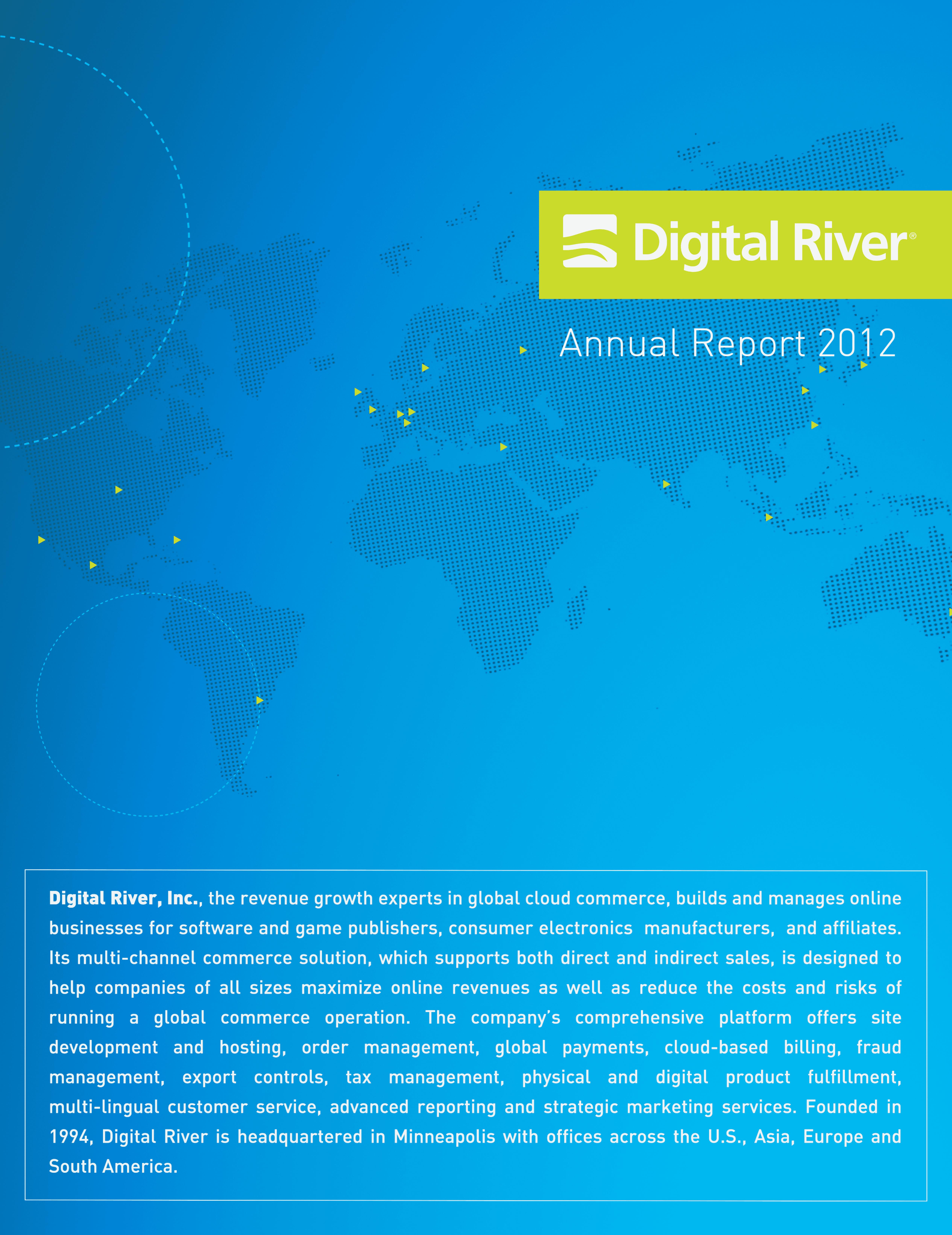 digital river 2012 annual report download. Black Bedroom Furniture Sets. Home Design Ideas